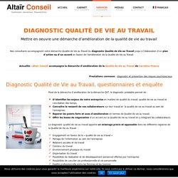 Diagnostic Qualité de Vie au Travail - Altaïr Conseil