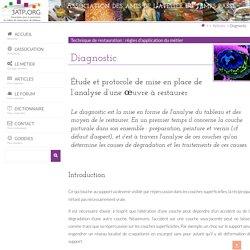 Diagnostic - 3ATP.ORG : site pour la promotion du métier de restaurateur de tableaux