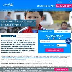 Diagnostic sévère des droits de l'enfant en France !