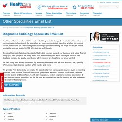 Diagnostic Radiology Specialists Email List, Mailing Addresses and Database from Healthcare Marketers