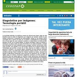 Diagnóstico por imágenes: Tecnología portátil - CEDEPAP TV