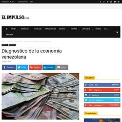 Diagnostico de la economía venezolana