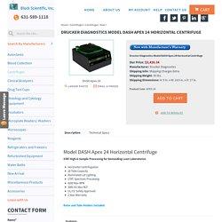 Drucker Diagnostics Model DASH Apex 24 Horizontal Centrifuge