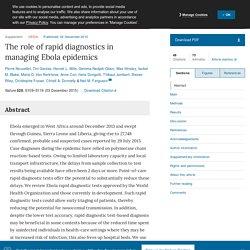 NATURE 02/12/15 The role of rapid diagnostics in managing Ebola epidemics