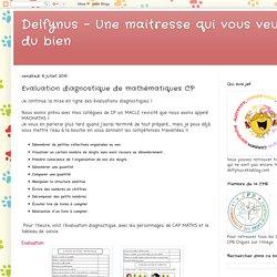 Delfynus - Une maitresse qui vous veut du bien: Evaluation diagnostique de mathématiques CP