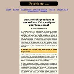 Démarche diagnostique et propositions thérapeutiques pour l'adolescent