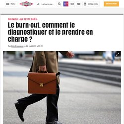Le burn-out, comment le diagnostiquer et le prendre en charge ?