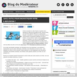Diagnostic e-reputation-Blog du modérateur