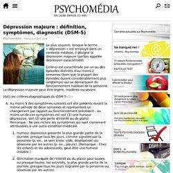 Symptômes et critères diagnostiques de la dépression majeure (DSM-5)