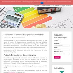 Faire financer sa formation de Diagnostiqueur Immobilier