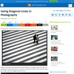 Using Diagonal Lines in Photography - Digital Photography School