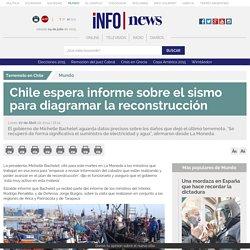 Chile espera informe sobre el sismo para diagramar la reconstrucción