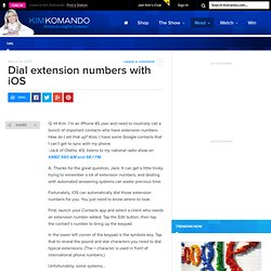 Dial extension numbers with iOS - Tips, Reviews and Advice on All Things Digital