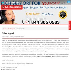 Dial toll-free 1-844-305-0563 for Yahoo Mail Tech Support