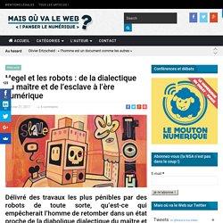Hegel et les robots : de la dialectique du maître et de l'esclave à l'ère numérique -