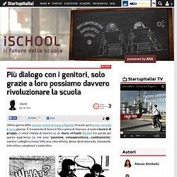 Più dialogo con i genitori per rivoluzionare la scuola