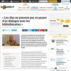 """""""Les élus ne peuvent pas se passer d'un dialogue avec les bibliothécaires"""""""