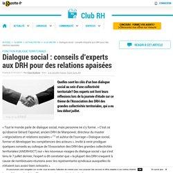 Dialogue social : conseils d'experts aux DRH pour des relations apaisées