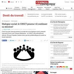 Dialogue social: le CHSCT pourra-t-il continuer sa mission?
