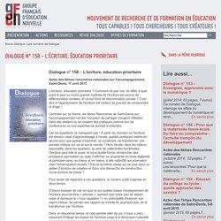 Dialogue n? 158 - L'écriture, éducation prioritaire