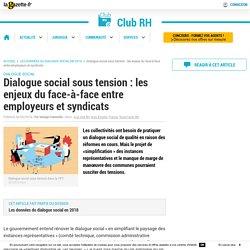 Dialogue social sous tension
