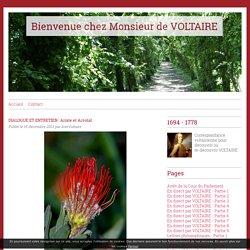 DIALOGUE ET ENTRETIEN : Ariste et Acrotal - Bienvenue chez Monsieur de VOLTAIRE