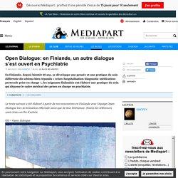 Open Dialogue: en Finlande, un autre dialogue s'est ouvert en Psychiatrie