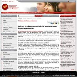 Loi sur le dialogue social : la formation des élus du personnel