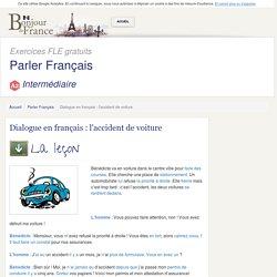 Dialogue en français : l'accident de voiture