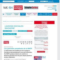 Dialogue social - Les grévistes perpétuels de la RATP