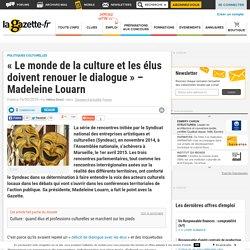 """""""Le monde de la culture et les élus doivent renouer le dialogue"""" - Madeleine Louarn"""