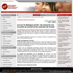 Loi sur le dialogue social : les mesures sur la santé au travail et les contrats de travail