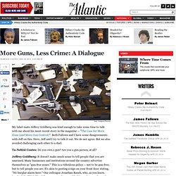More Guns, Less Crime: A Dialogue - Ta-Nehisi Coates