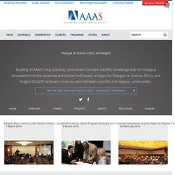AAAS Dialogue on Science, Ethics, and Religion