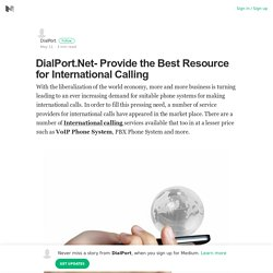 DialPort.Net- Provide the Best Resource for International Calling