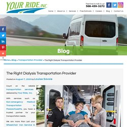 The Right Dialysis Transportation Provider