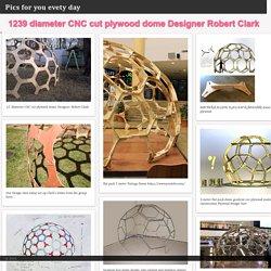 1239 diameter CNC cut plywood dome Designer Robert Clark