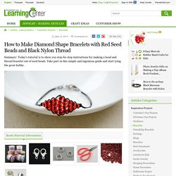 How to Make Diamond Shape Bracelets with Red Seed Beads and Black Nylon Thread