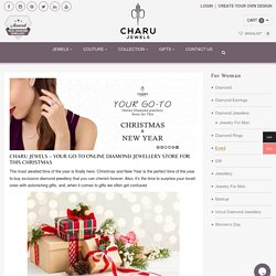 Charu jewels - Your Go-to Online Diamond jewellery Store for This Christmas
