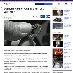 Diamond Ring for Charity a Gift or a Goof Up?