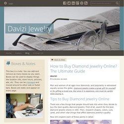 How to Buy Diamond Jewelry Online? The Ultimate Guide - Davizi Jewelry : powered by Doodlekit
