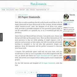 How to Make 3D Paper Diamonds