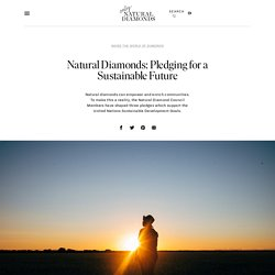 Natural Diamonds: Pledging for a Sustainable Future