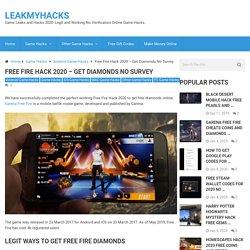Free Fire Hack 2020 - Get Diamonds No Survey - LeakMyHacks