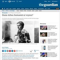 Diane Arbus: humanist or voyeur?