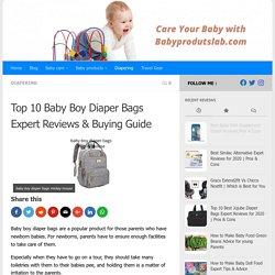 Top 10 Baby Boy Diaper Bags Expert Reviews & Buying Guide