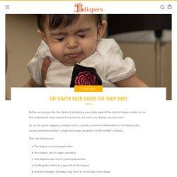 Top Diaper Rash Hacks for your Baby – Bdiapers