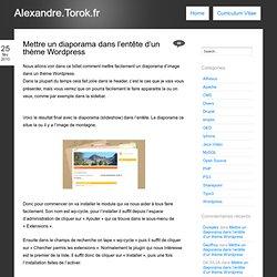 Mettre un diaporama dans l'entête d'un thème Wordpress