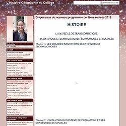 Diaporamas du nouveau programme de 3ème rentrée 2012 - L'Histoire-Géographie au Collège Albert CAMUS HISTOIRE