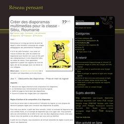 Créer des diaporamas multimedias pour la classe - Sibiu, Roumanie